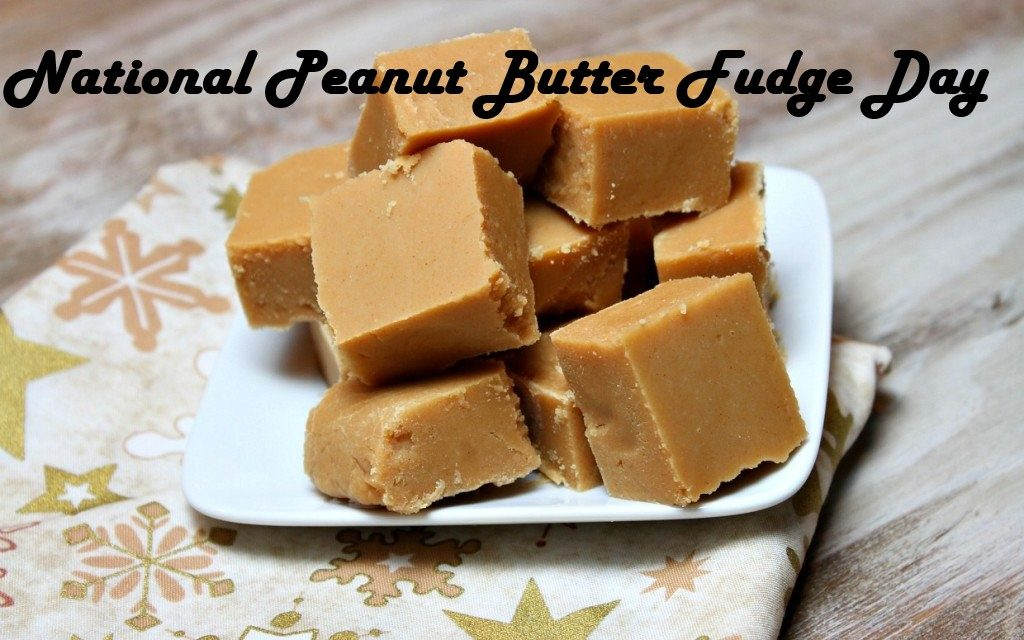 11.20.2019 National Easy Peanut Butter Fudge