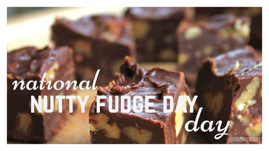National Nutty Fudge Day  5.12.2021